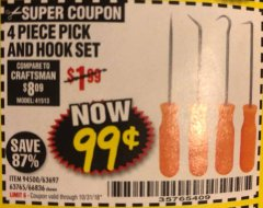 Harbor Freight Coupon 4 PC. PICK AND HOOK SET Lot No. 63697/63765/66836 Expired: 10/31/18 - $0.99