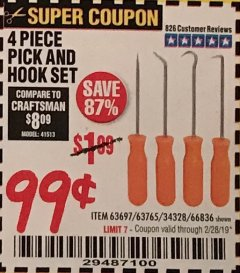 Harbor Freight Coupon 4 PC. PICK AND HOOK SET Lot No. 63697/63765/66836 Expired: 2/28/19 - $0.99