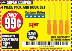 Harbor Freight Coupon 4 PC. PICK AND HOOK SET Lot No. 63697/63765/66836 Expired: 9/5/19 - $0.99