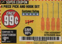 Harbor Freight Coupon 4 PC. PICK AND HOOK SET Lot No. 63697/63765/66836 Expired: 9/30/19 - $0.99