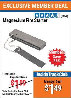 Harbor Freight ITC Coupon MAGNESIUM FIRE STARTER Lot No. 69457/63733/66560 Expired: 3/25/21 - $1.49