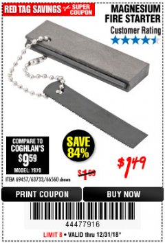 Harbor Freight Coupon MAGNESIUM FIRE STARTER Lot No. 69457/63733/66560 Expired: 12/31/18 - $1.49
