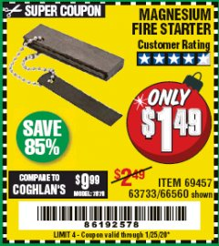 Harbor Freight Coupon MAGNESIUM FIRE STARTER Lot No. 69457/63733/66560 Expired: 1/25/20 - $1.49
