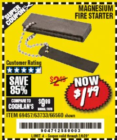 Harbor Freight Coupon MAGNESIUM FIRE STARTER Lot No. 69457/63733/66560 Expired: 2/8/20 - $1.49