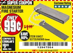 Harbor Freight Coupon MAGNESIUM FIRE STARTER Lot No. 69457/63733/66560 Expired: 6/30/20 - $0.99