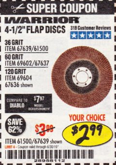 "Harbor Freight Coupon 4-1/2"", 36 GRIT FLAP DISC Lot No. 61500/67639 Expired: 6/30/19 - $2.99"