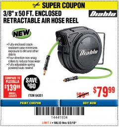"Harbor Freight Coupon 3/8"" X 50 FT. ENCLOSED RETRACTABLE AIR HOSE REEL Lot No. 56876 Expired: 9/2/18 - $79.99"