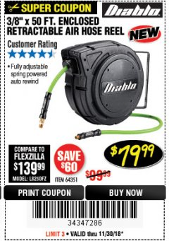 "Harbor Freight Coupon 3/8"" X 50 FT. ENCLOSED RETRACTABLE AIR HOSE REEL Lot No. 56876 Expired: 11/30/18 - $79.99"
