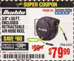 "Harbor Freight Coupon 3/8"" X 50 FT. ENCLOSED RETRACTABLE AIR HOSE REEL Lot No. 56876 Expired: 12/31/18 - $79.99"