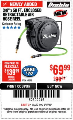 "Harbor Freight Coupon 3/8"" X 50 FT. ENCLOSED RETRACTABLE AIR HOSE REEL Lot No. 56876 Expired: 3/17/19 - $69.99"