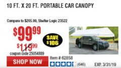 Harbor Freight Coupon 10 FT. X 20 FT. PORTABLE CAR CANOPY Lot No. 63054/62858 Expired: 3/31/19 - $99.99