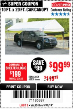 Harbor Freight Coupon 10 FT. X 20 FT. PORTABLE CAR CANOPY Lot No. 63054/62858 Expired: 5/19/19 - $99.99