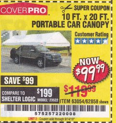 Harbor Freight Coupon 10 FT. X 20 FT. PORTABLE CAR CANOPY Lot No. 63054/62858 Expired: 9/19/19 - $99.99