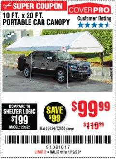Harbor Freight Coupon 10 FT. X 20 FT. PORTABLE CAR CANOPY Lot No. 63054/62858 Expired: 1/19/20 - $99.99