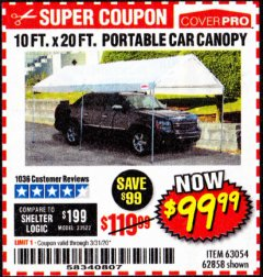Harbor Freight Coupon 10 FT. X 20 FT. PORTABLE CAR CANOPY Lot No. 63054/62858 Valid Thru: 3/31/20 - $99.99
