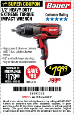 "Harbor Freight Coupon BAUER 1/2"" EXTREME TORQUE CORDED IMPACT WRENCH Lot No. 64120 EXPIRES: 6/30/20 - $79.99"