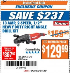 "Harbor Freight ITC Coupon 13 AMP, 2-SPEED 1/2"" HEAVY DUTY RIGHT ANGLE DRILL KIT Lot No. 64121/64745/63062 Expired: 12/11/18 - $129.99"