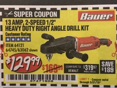 "Harbor Freight Coupon 13 AMP, 2-SPEED 1/2"" HEAVY DUTY RIGHT ANGLE DRILL KIT Lot No. 64121/64745/63062 Expired: 5/31/19 - $129.99"