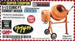 Harbor Freight Coupon 3-1/2 CUBIC FT. CEMENT MIXER Lot No. 67536/61932 Expired: 4/30/19 - $174.99