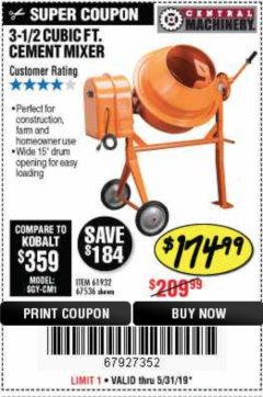 Harbor Freight Coupon 3-1/2 CUBIC FT. CEMENT MIXER Lot No. 67536/61932 Expired: 5/31/19 - $174.99