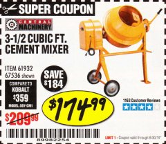 Harbor Freight Coupon 3-1/2 CUBIC FT. CEMENT MIXER Lot No. 67536/61932 Expired: 6/30/19 - $174.99