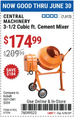 Harbor Freight Coupon 3-1/2 CUBIC FT. CEMENT MIXER Lot No. 67536/61932 Expired: 6/30/20 - $174.99