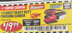 Harbor Freight Coupon 2.2 AMP 1/4 SHEET HEAVY DUTY PALM FINISHING SANDER Lot No. 64146 Expired: 3/31/20 - $19.99