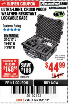 Harbor Freight Coupon APACHE 4800 WEATHERPROOF CASE Lot No. 64250 Expired: 11/11/18 - $44.99