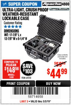 Harbor Freight Coupon APACHE 4800 WEATHERPROOF CASE Lot No. 64250 Expired: 3/3/19 - $44.99