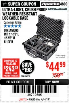 Harbor Freight Coupon APACHE 4800 WEATHERPROOF CASE Lot No. 64250 Expired: 4/30/19 - $44.99