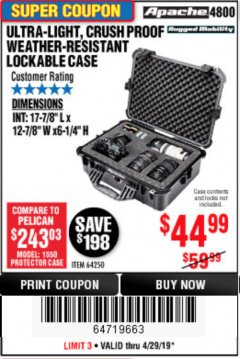 Harbor Freight Coupon APACHE 4800 WEATHERPROOF CASE Lot No. 64250 Expired: 4/28/19 - $44.99