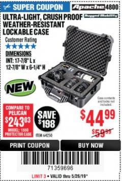 Harbor Freight Coupon APACHE 4800 WEATHERPROOF CASE Lot No. 64250 Expired: 5/26/19 - $44.99