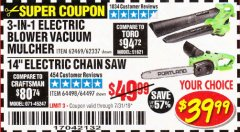 "Harbor Freight Coupon 14"" ELECTRIC CHAIN SAW Lot No. 64497/64498 Expired: 7/31/19 - $39.99"