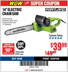 "Harbor Freight Coupon 14"" ELECTRIC CHAIN SAW Lot No. 64497/64498 Expired: 8/25/19 - $39.99"
