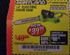 "Harbor Freight Coupon 14"" ELECTRIC CHAIN SAW Lot No. 64497/64498 Expired: 2/20/20 - $39.99"