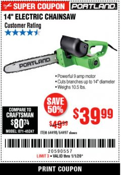 "Harbor Freight Coupon 14"" ELECTRIC CHAIN SAW Lot No. 64497/64498 Expired: 1/1/20 - $39.99"