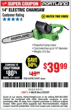 "Harbor Freight Coupon 14"" ELECTRIC CHAIN SAW Lot No. 64497/64498 Expired: 2/23/20 - $39.99"