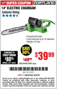"Harbor Freight Coupon 14"" ELECTRIC CHAIN SAW Lot No. 64497/64498 Expired: 3/22/20 - $39.99"