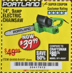 "Harbor Freight Coupon 14"" ELECTRIC CHAIN SAW Lot No. 64497/64498 Expired: 7/1/20 - $39.99"
