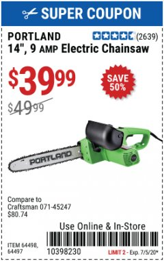 "Harbor Freight Coupon 14"" ELECTRIC CHAIN SAW Lot No. 64497/64498 Expired: 7/5/20 - $39.99"