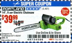 "Harbor Freight Coupon 14"" ELECTRIC CHAIN SAW Lot No. 64497/64498 Valid: 6/23/20 - 8/8/20 - $39.99"