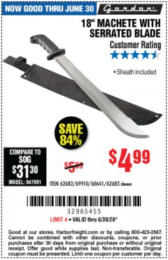 "Harbor Freight Coupon 18"" MACHETE WITH SERRATED BLADE Lot No. 62682/69910/60641/62683 EXPIRES: 6/30/20 - $4.99"