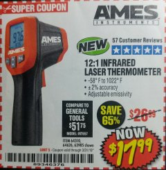 Harbor Freight Coupon 12:1 INFRARED LASER THERMOMETER Lot No. 64310/64626/63985 Expired: 3/31/19 - $17.99