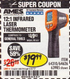 Harbor Freight Coupon 12:1 INFRARED LASER THERMOMETER Lot No. 64310/64626/63985 Expired: 6/30/19 - $19.99