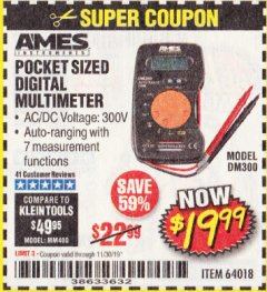 Harbor Freight Coupon POCKET SIZED DIGITAL MULTIMETER Lot No. 64018 Expired: 11/30/19 - $19.99