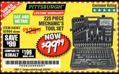 Harbor Freight Coupon 225 PIECE MECHANIC'S TOOL KIT Lot No. 64367/62664 Expired: 3/30/19 - $99.99