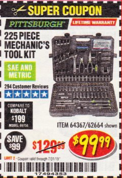 Harbor Freight Coupon 225 PIECE MECHANIC'S TOOL KIT Lot No. 64367/62664 Expired: 7/31/19 - $99.99