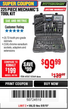 Harbor Freight Coupon 225 PIECE MECHANIC'S TOOL KIT Lot No. 64367/62664 Expired: 9/9/19 - $99.99