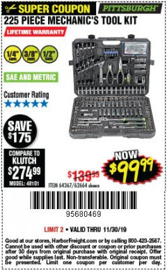 Harbor Freight Coupon 225 PIECE MECHANIC'S TOOL KIT Lot No. 64367/62664 Expired: 11/30/19 - $99.99