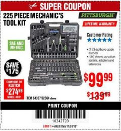 Harbor Freight Coupon 225 PIECE MECHANIC'S TOOL KIT Lot No. 64367/62664 Expired: 11/24/19 - $99.99